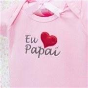 Body Manga Curta Eu Amo o Papai Rosa Recém-Nascido a 3 Meses
