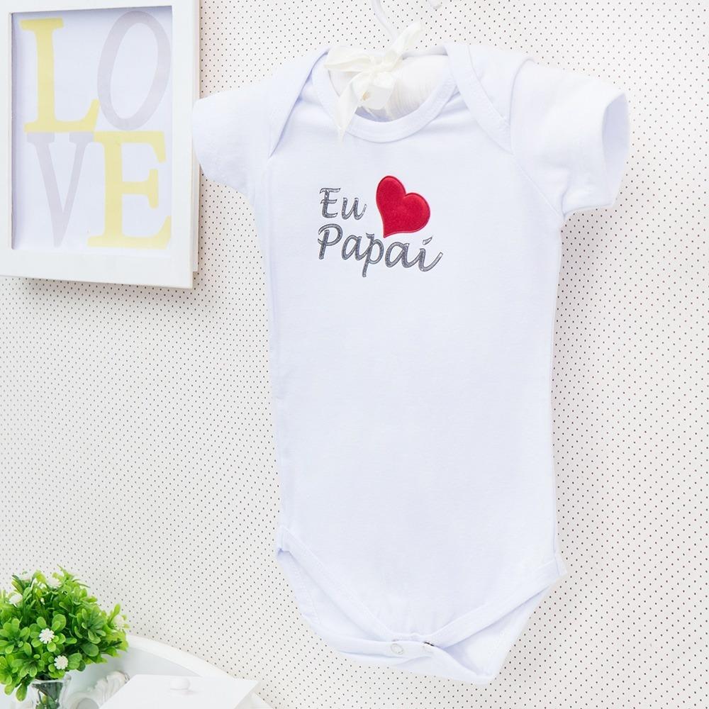 Body Manga Curta Eu Amo o Papai Branco Recém-Nascido a 3 Meses
