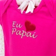 Body Manga Curta Eu Amo o Papai Pink 9 a 12 Meses
