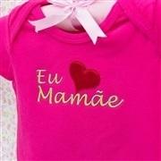 Body Manga Curta Eu Amo a Mamãe Pink 9 a 12 Meses
