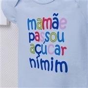 Body Manga Curta Mamãe Passou Açúcar Nimim Azul 6 a 9 meses