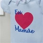 Body Manga Curta Eu Amo a Mamãe Coração Grande Azul 3 a 6 Meses