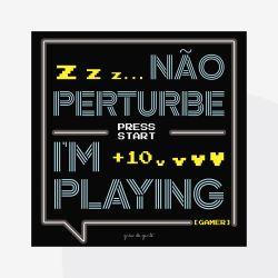 Pôster Adesivo de Parede Não Perturbe I'm Playing
